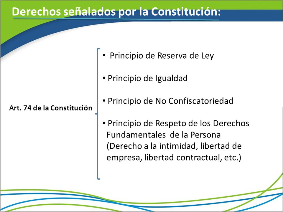 Derechos señalados por la Constitución: