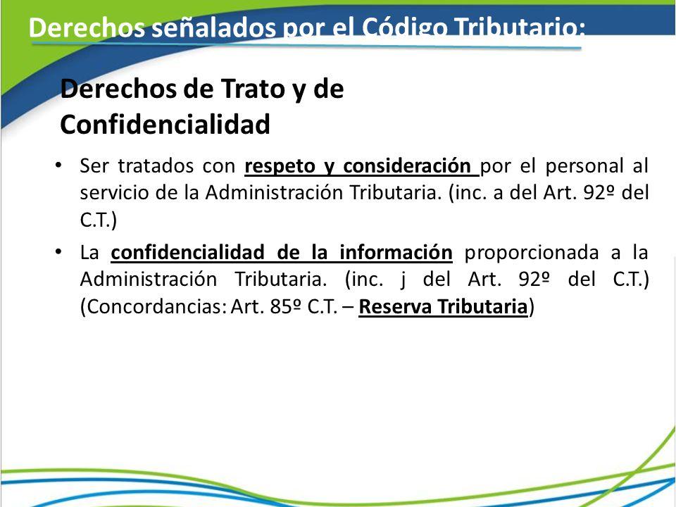 Derechos de Trato y de Confidencialidad