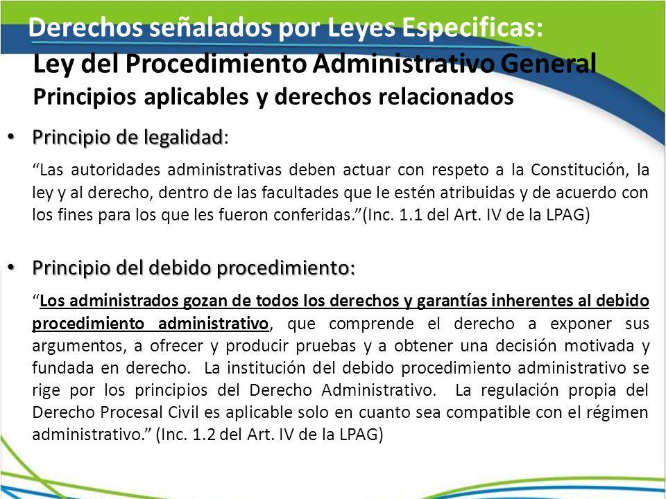 Derechos señalados por Leyes Especificas: