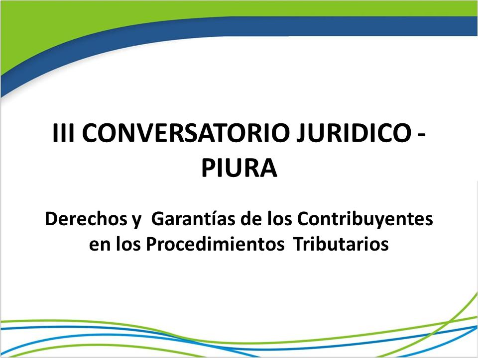 III CONVERSATORIO JURIDICO - PIURA