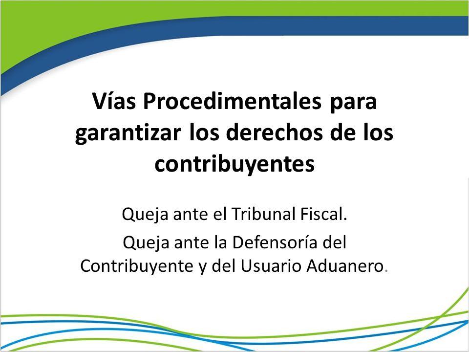 Vías Procedimentales para garantizar los derechos de los contribuyentes