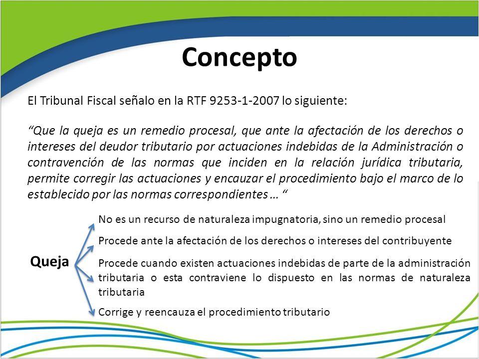 Concepto El Tribunal Fiscal señalo en la RTF 9253-1-2007 lo siguiente: