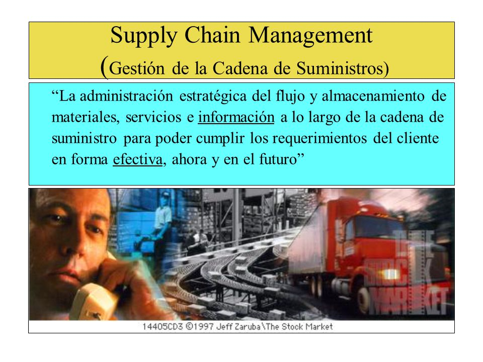 Supply Chain Management (Gestión de la Cadena de Suministros)