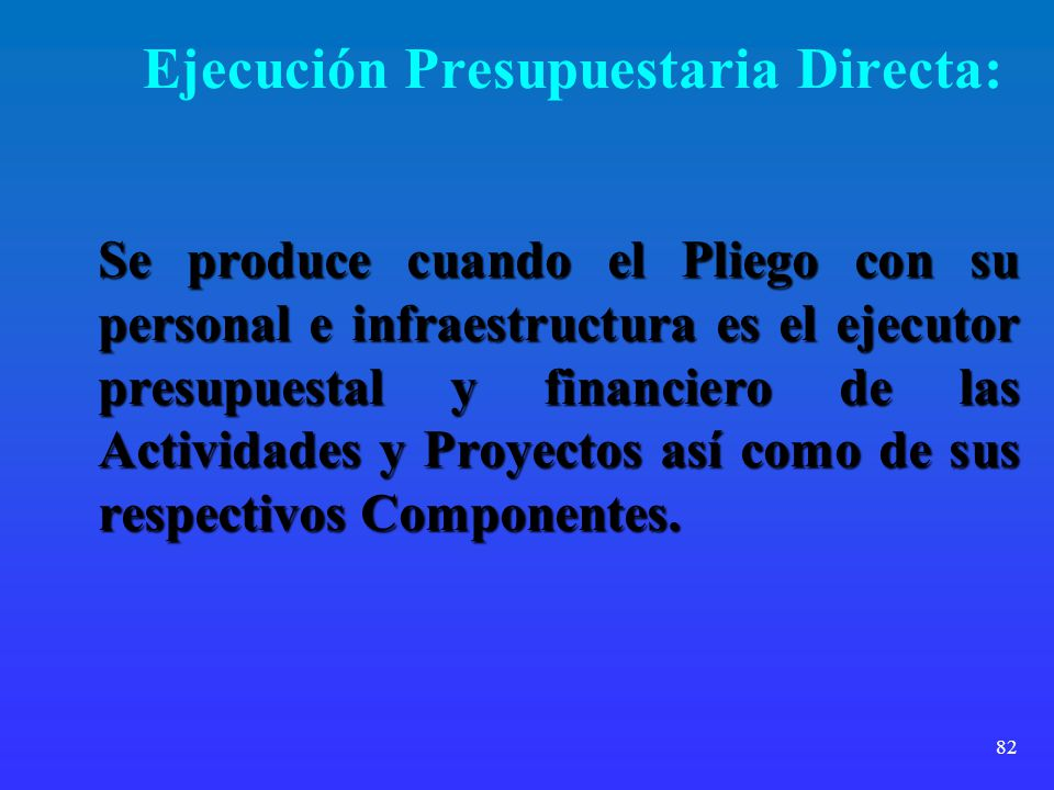 Ejecución Presupuestaria Directa: