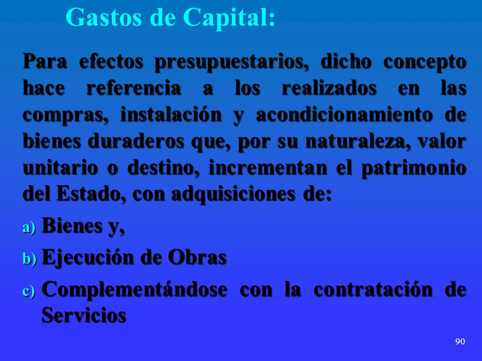Gastos de Capital: