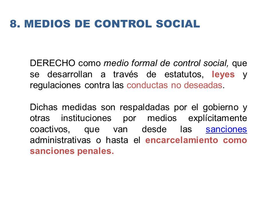 8. Medios de control social