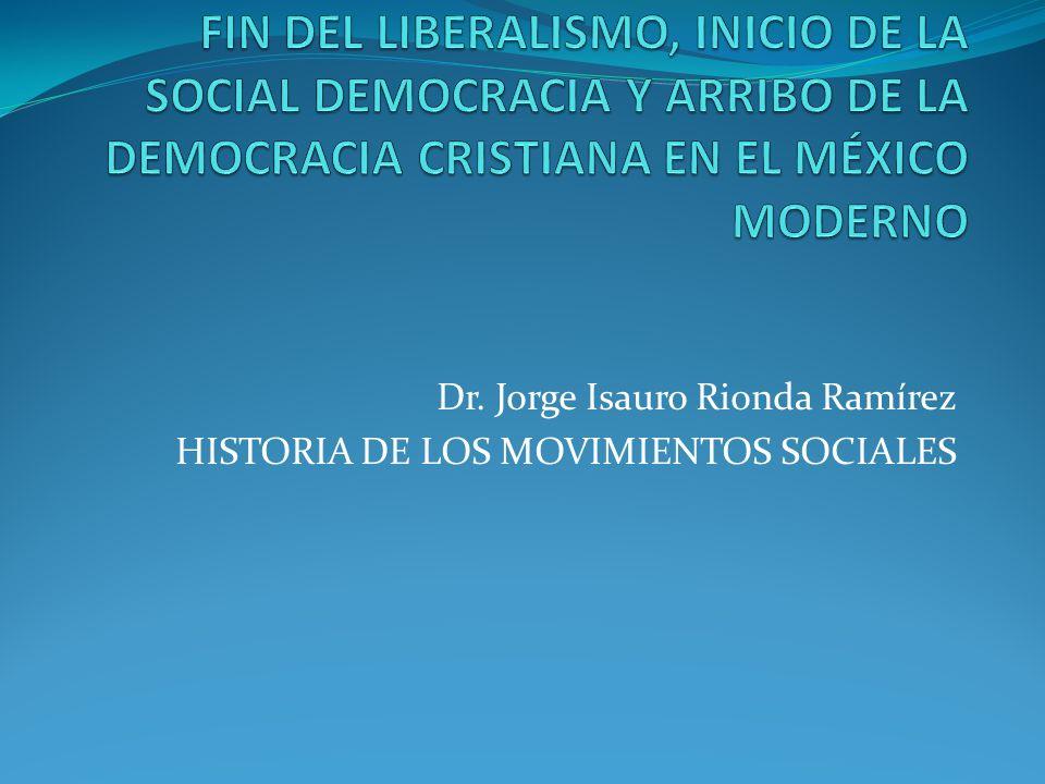 Dr. Jorge Isauro Rionda Ramírez HISTORIA DE LOS MOVIMIENTOS SOCIALES