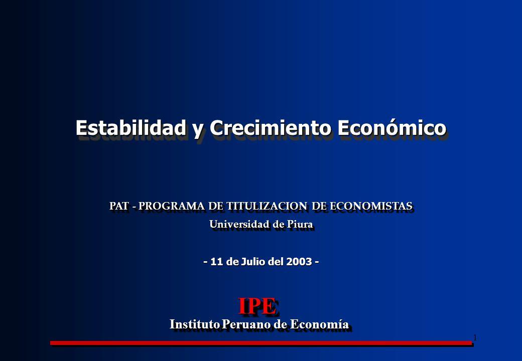 IPE Estabilidad y Crecimiento Económico Instituto Peruano de Economía