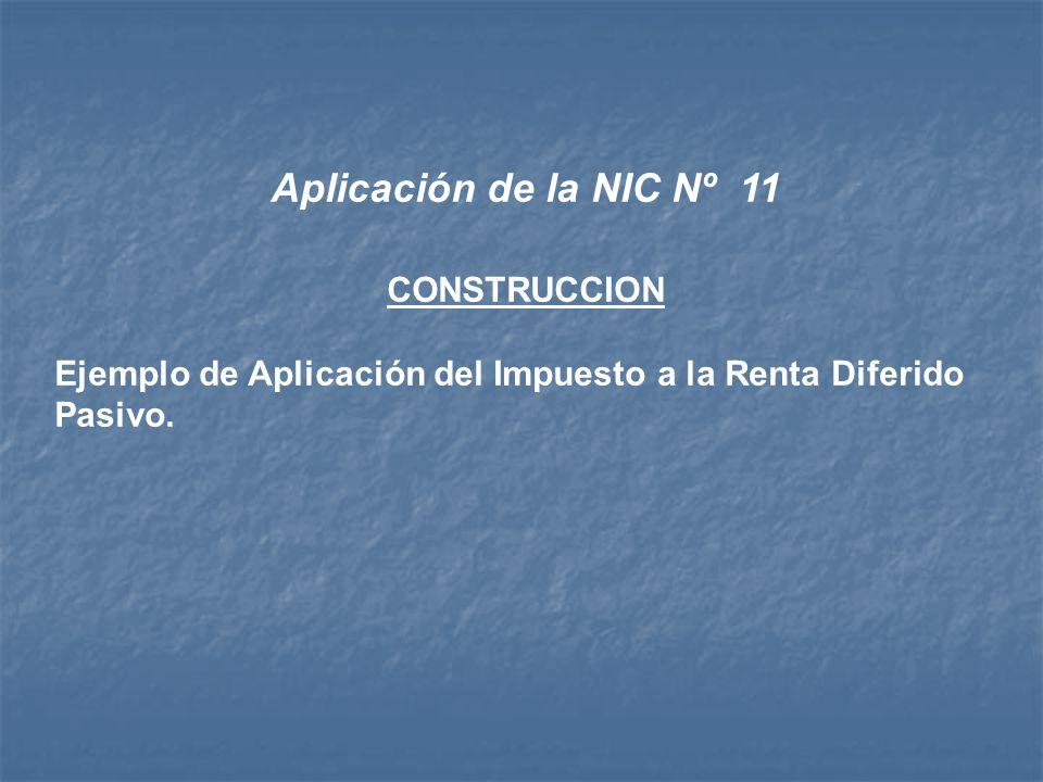 Aplicación de la NIC Nº 11 CONSTRUCCION
