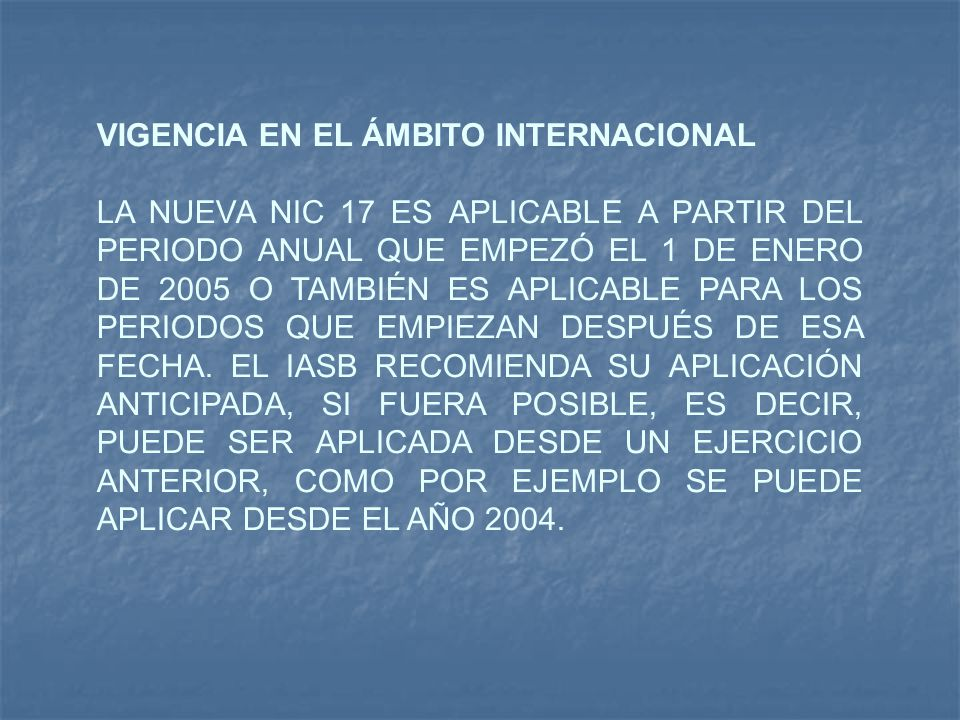 VIGENCIA EN EL ÁMBITO INTERNACIONAL