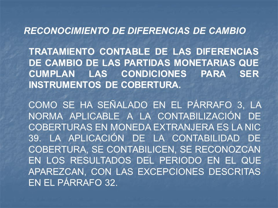 RECONOCIMIENTO DE DIFERENCIAS DE CAMBIO