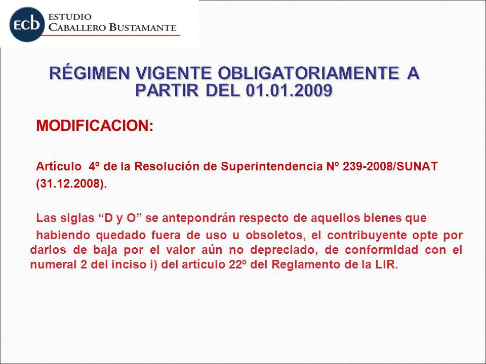 RÉGIMEN VIGENTE OBLIGATORIAMENTE A PARTIR DEL 01.01.2009
