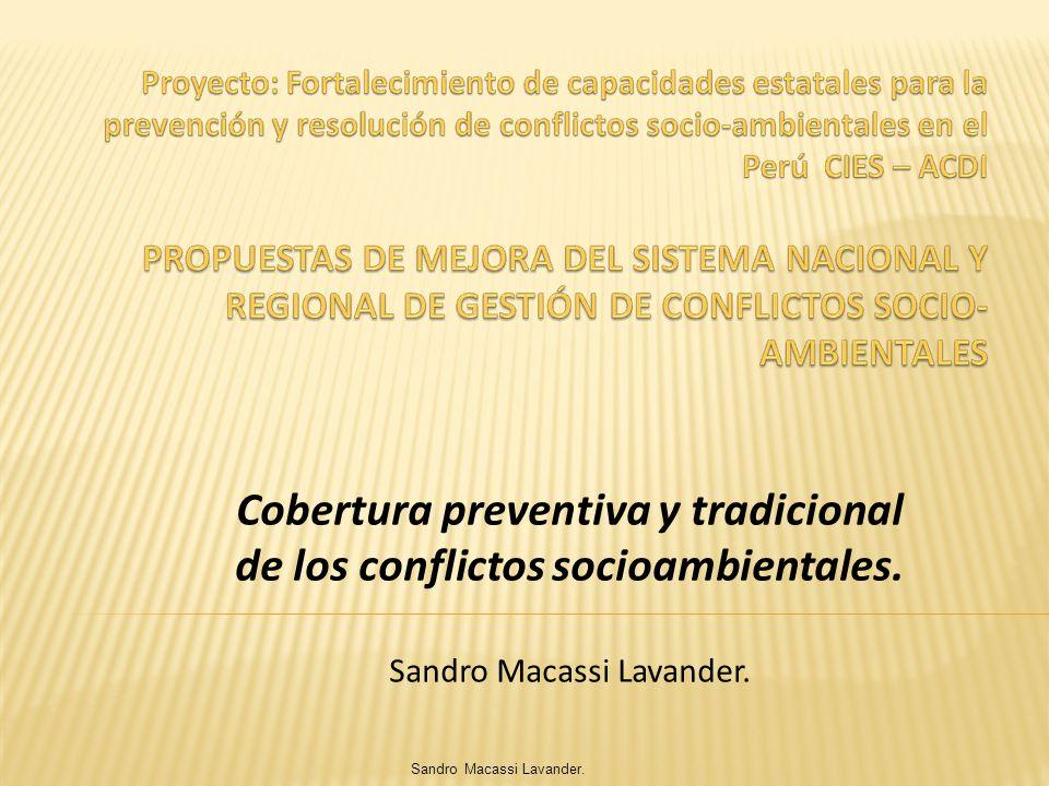 Cobertura preventiva y tradicional de los conflictos socioambientales.