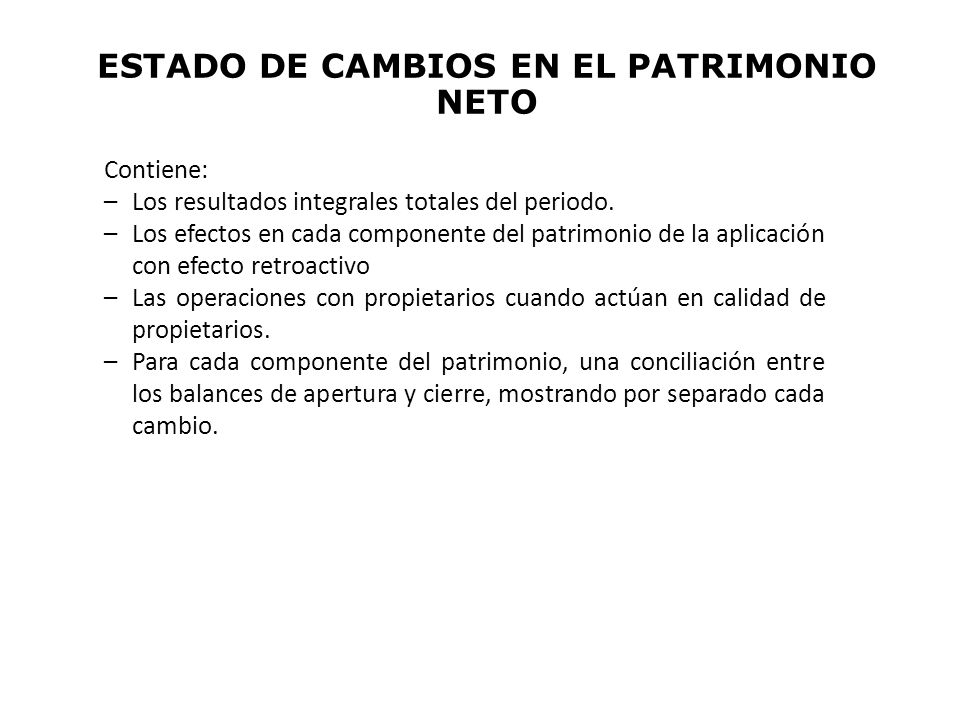 ESTADO DE CAMBIOS EN EL PATRIMONIO NETO