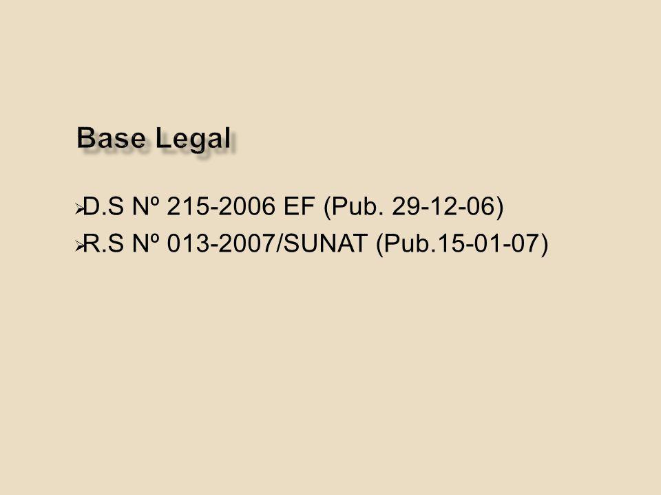 Base Legal D.S Nº 215-2006 EF (Pub. 29-12-06)