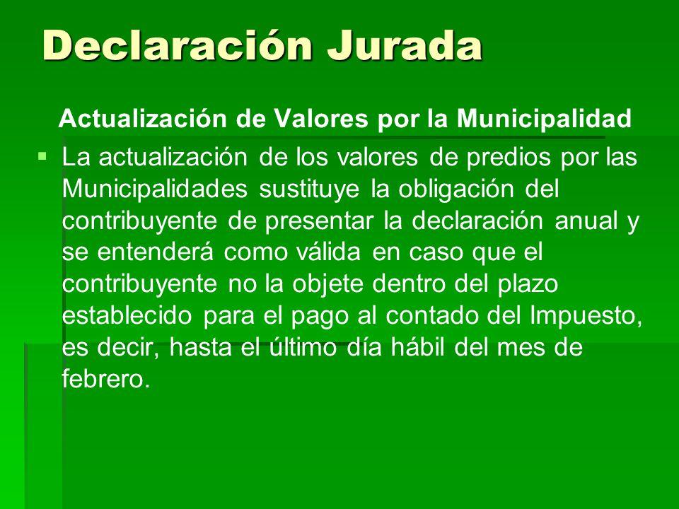 Declaración Jurada Actualización de Valores por la Municipalidad