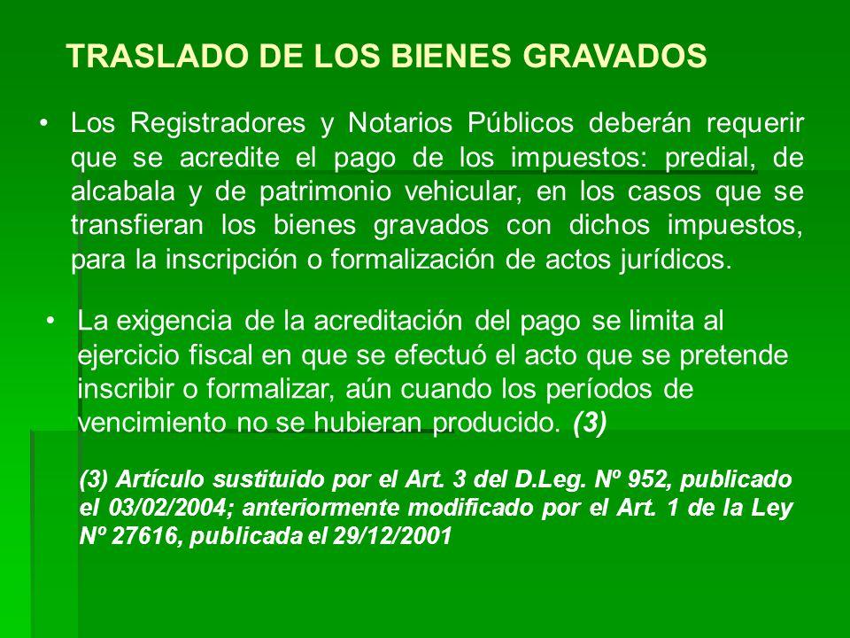 TRASLADO DE LOS BIENES GRAVADOS