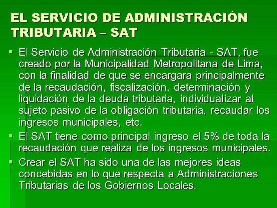 EL SERVICIO DE ADMINISTRACIÓN TRIBUTARIA – SAT