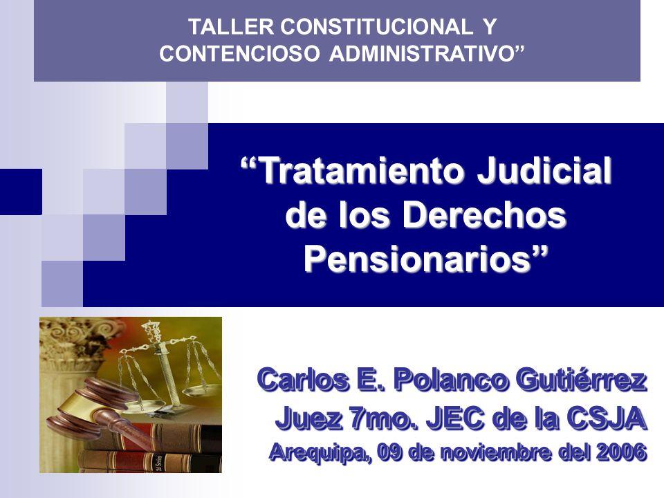 Tratamiento Judicial de los Derechos Pensionarios