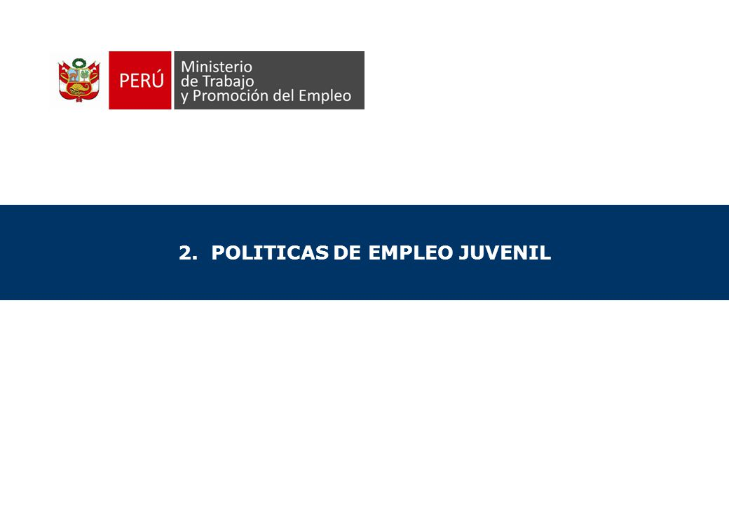 2. POLITICAS DE EMPLEO JUVENIL