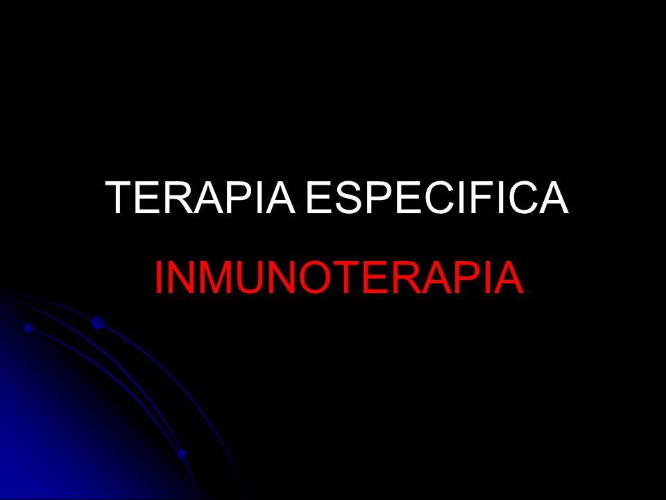 TERAPIA ESPECIFICA INMUNOTERAPIA
