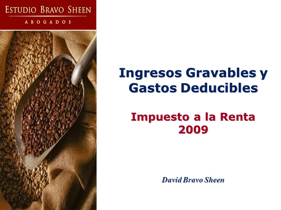 Ingresos Gravables y Gastos Deducibles Impuesto a la Renta 2009