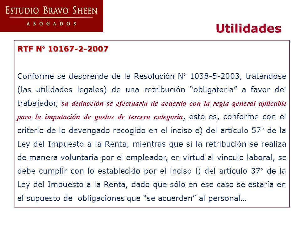 Utilidades RTF N° 10167-2-2007.