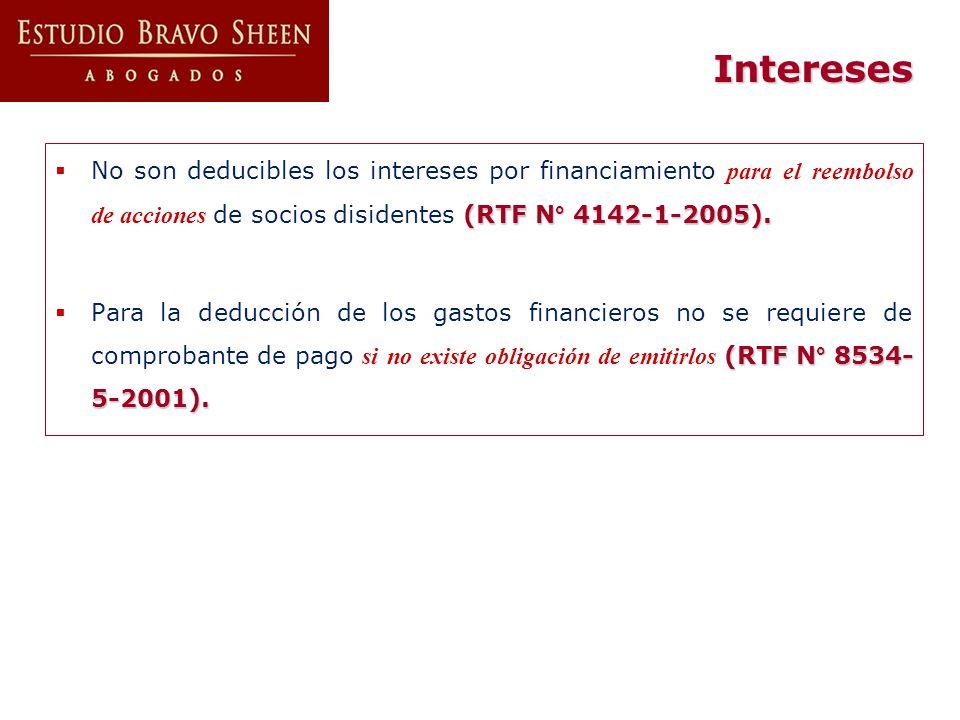 Intereses No son deducibles los intereses por financiamiento para el reembolso de acciones de socios disidentes (RTF N° 4142-1-2005).
