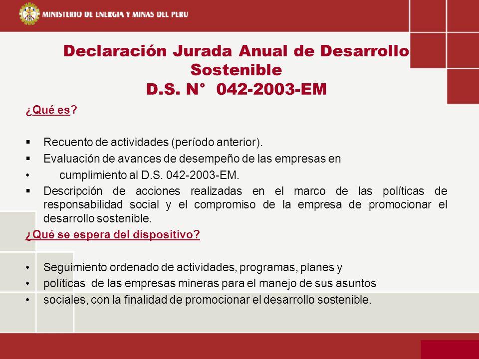 Declaración Jurada Anual de Desarrollo Sostenible D.S. N° 042-2003-EM