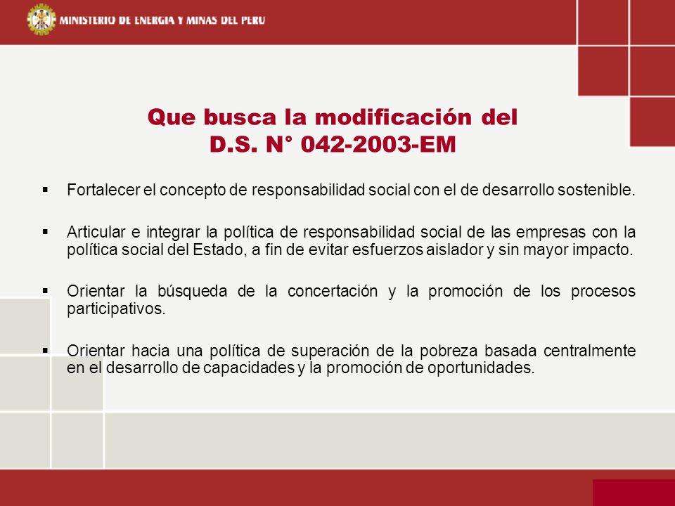 Que busca la modificación del D.S. N° 042-2003-EM