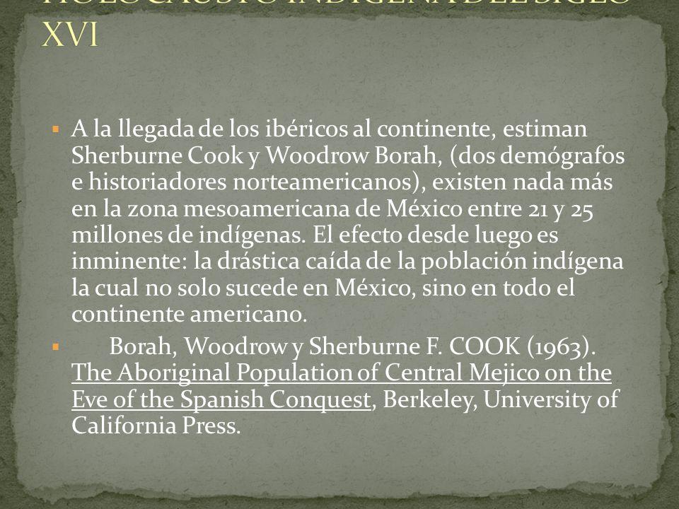 HOLOCAUSTO INDÍGENA DEL SIGLO XVI