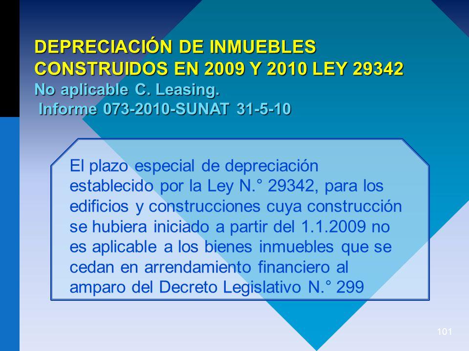 DEPRECIACIÓN DE INMUEBLES CONSTRUIDOS EN 2009 Y 2010 LEY 29342