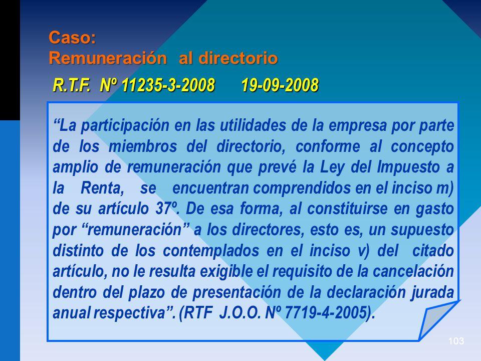 R.T.F. Nº 11235-3-2008 19-09-2008 Caso: Remuneración al directorio