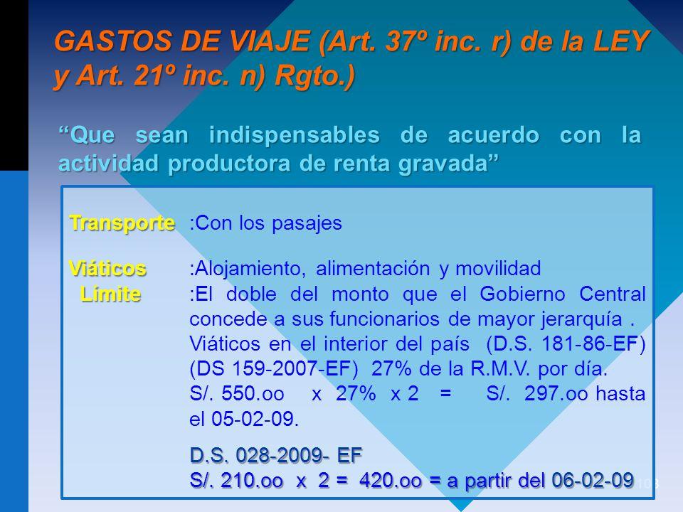 GASTOS DE VIAJE (Art. 37º inc. r) de la LEY y Art. 21º inc. n) Rgto.)
