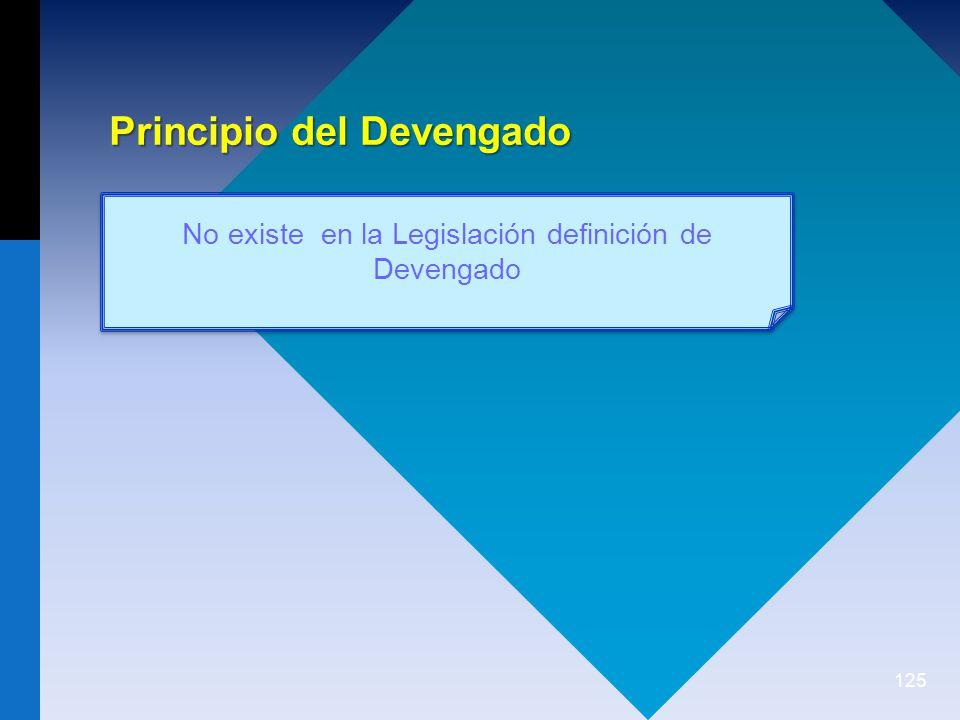 No existe en la Legislación definición de Devengado