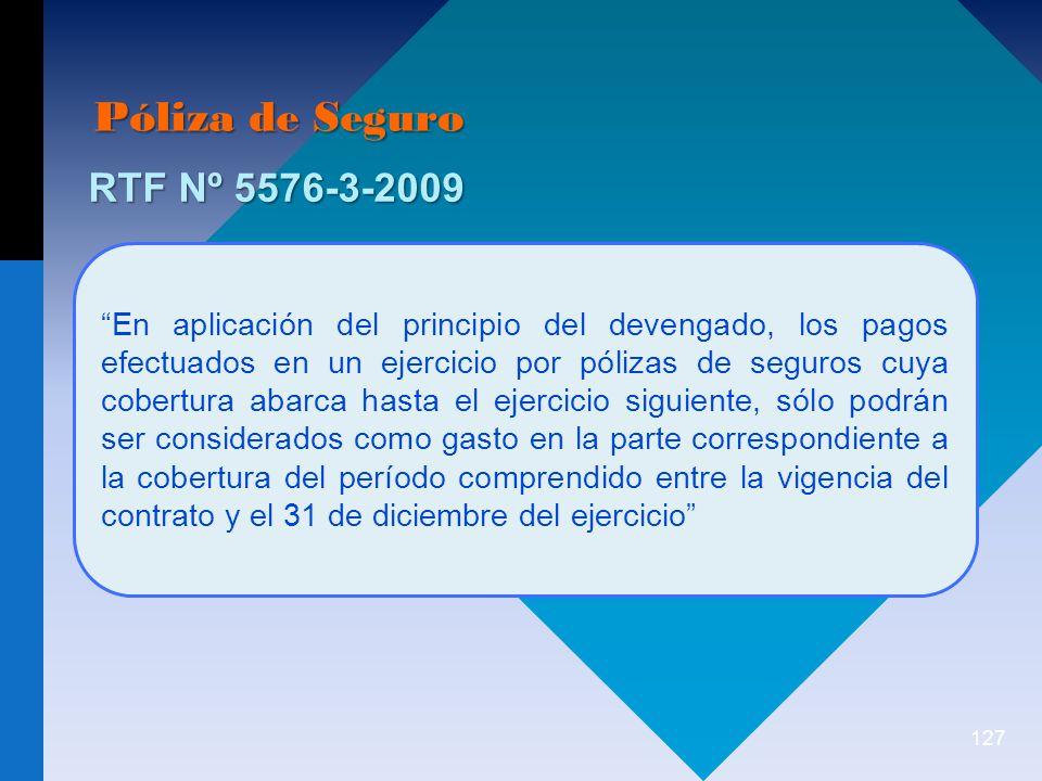 Póliza de Seguro RTF Nº 5576-3-2009