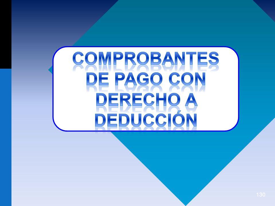 COMPROBANTES DE PAGO CON DERECHO A DEDUCCIÓN