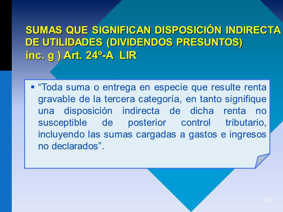 SUMAS QUE SIGNIFICAN DISPOSICIÓN INDIRECTA DE UTILIDADES (DIVIDENDOS PRESUNTOS)