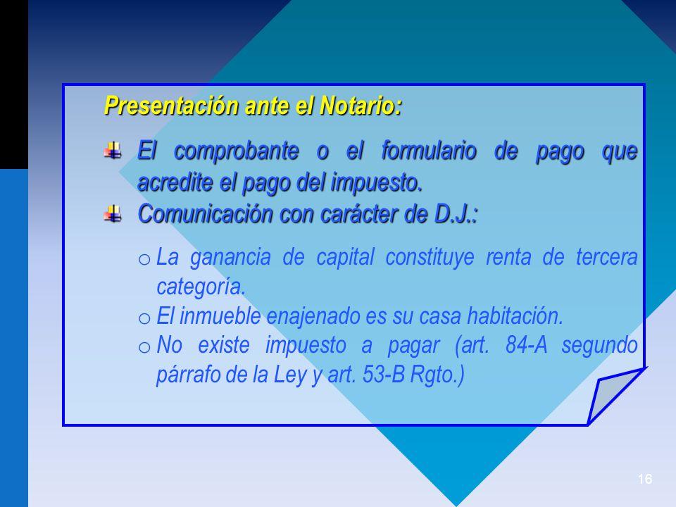 Presentación ante el Notario: