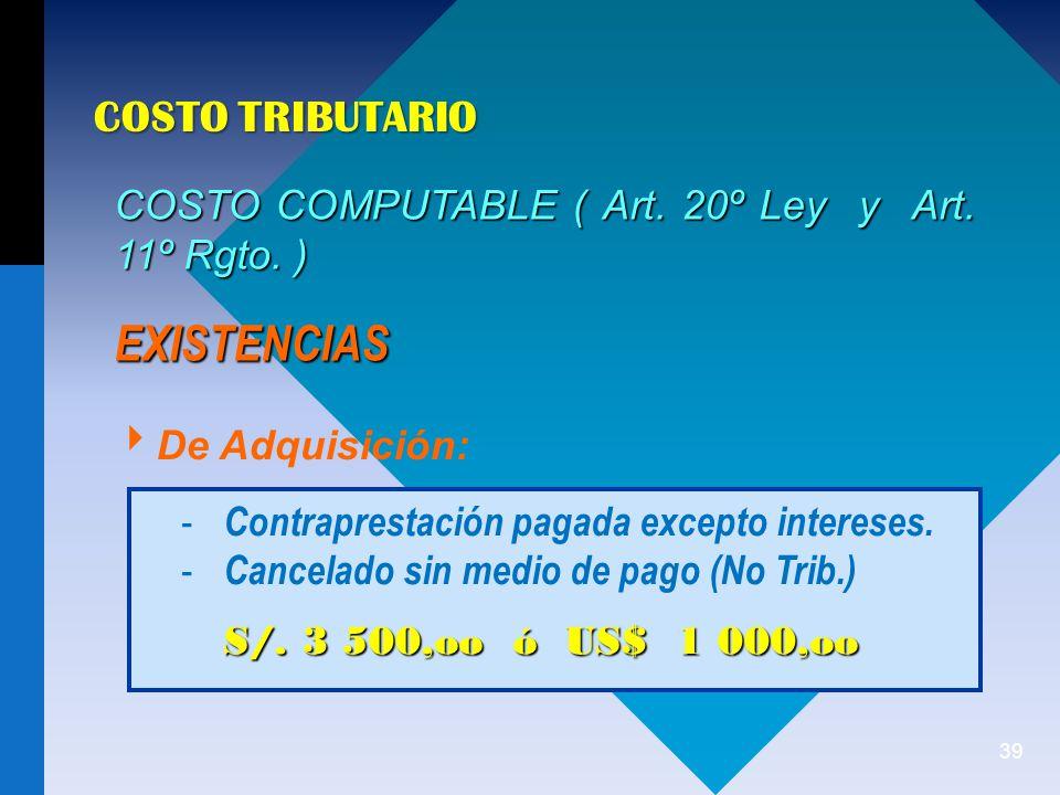 EXISTENCIAS COSTO TRIBUTARIO