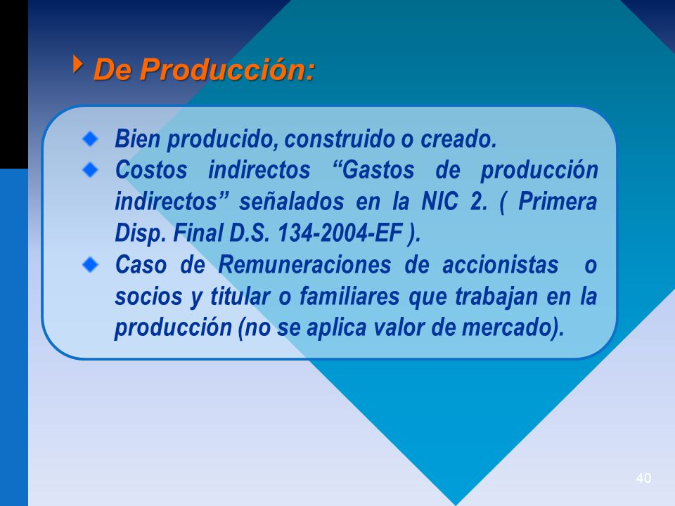 De Producción: Bien producido, construido o creado.