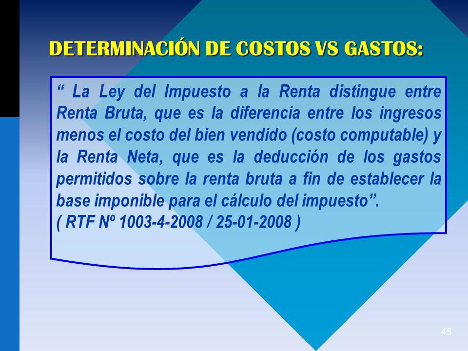 DETERMINACIÓN DE COSTOS VS GASTOS:
