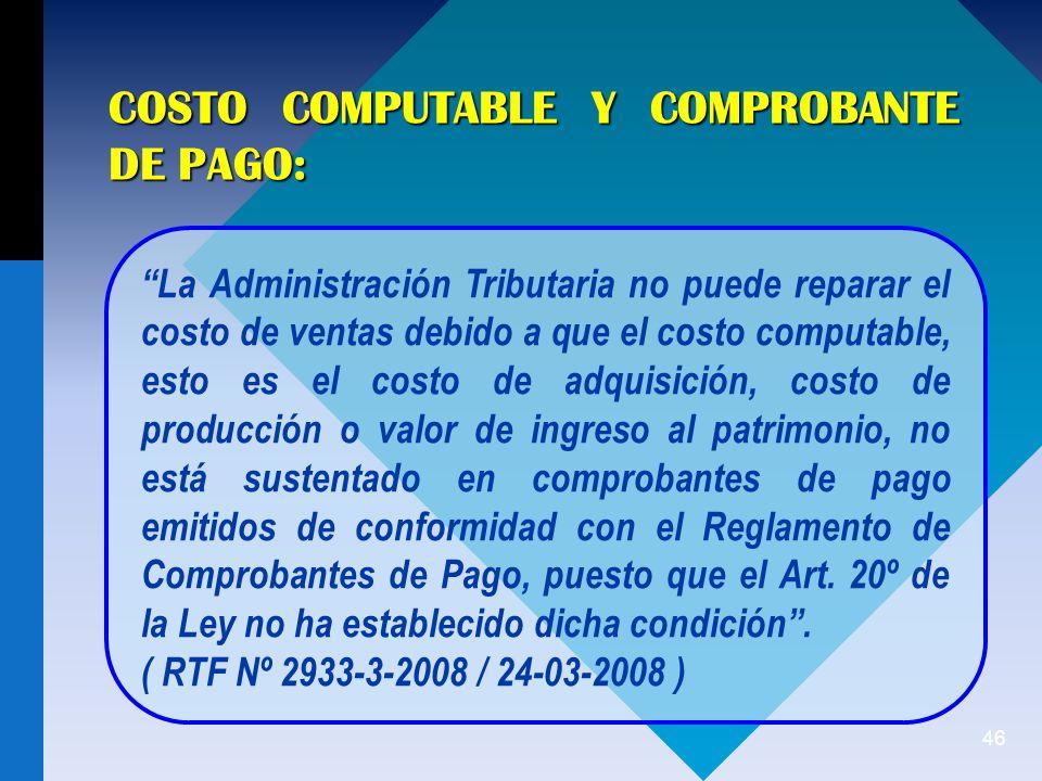 COSTO COMPUTABLE Y COMPROBANTE DE PAGO: