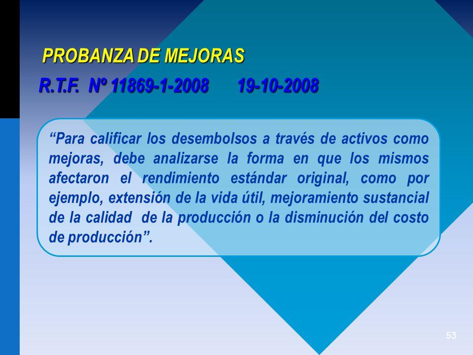 PROBANZA DE MEJORAS R.T.F. Nº 11869-1-2008 19-10-2008