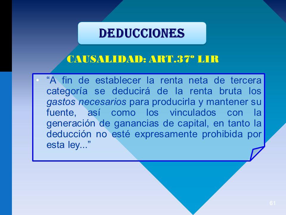 DEDUCCIONES CAUSALIDAD: ART.37º LIR