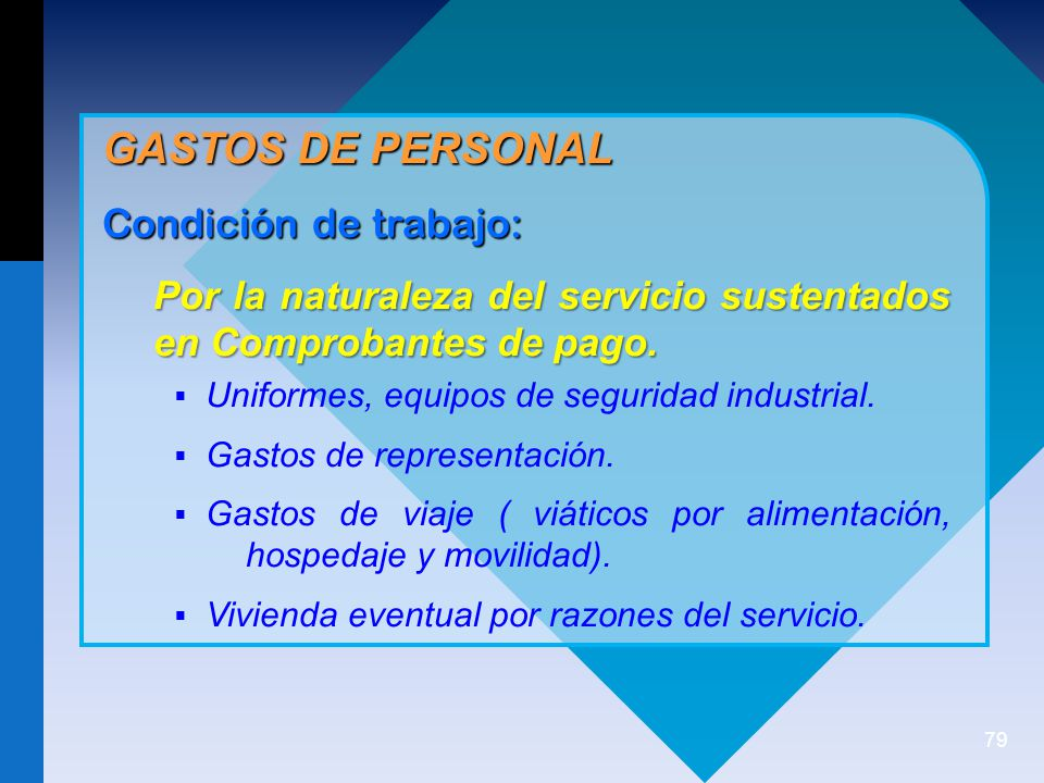 GASTOS DE PERSONAL Condición de trabajo: