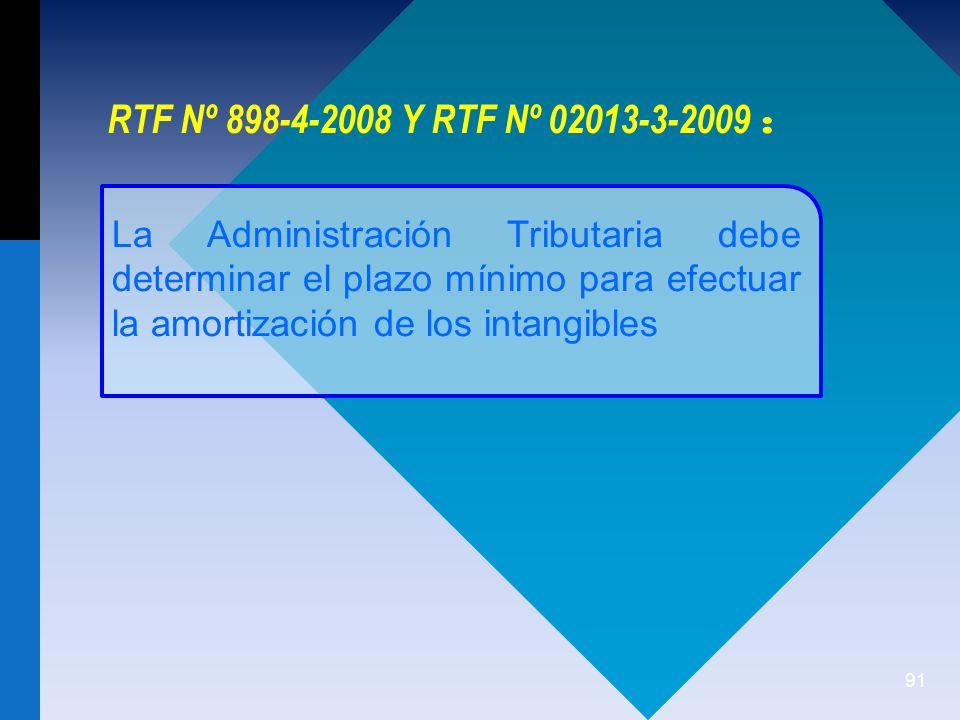 RTF Nº 898-4-2008 Y RTF Nº 02013-3-2009 :
