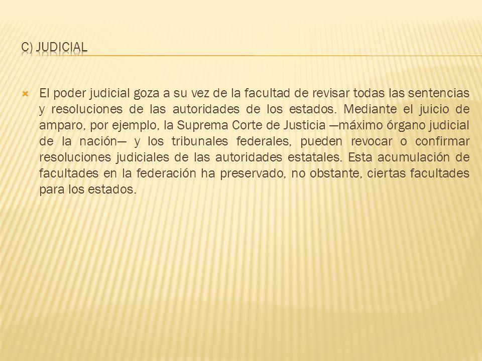 c) Judicial