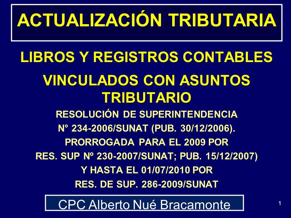 ACTUALIZACIÓN TRIBUTARIA LIBROS Y REGISTROS CONTABLES VINCULADOS CON ASUNTOS TRIBUTARIO