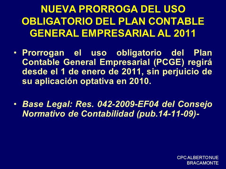NUEVA PRORROGA DEL USO OBLIGATORIO DEL PLAN CONTABLE GENERAL EMPRESARIAL AL 2011